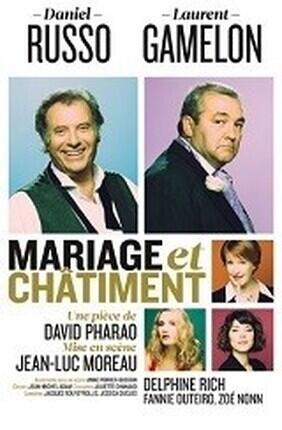 MARIAGE ET CHATIMENT AVEC DANIEL RUSSO ET LAURENT GAMELON (Enghien)
