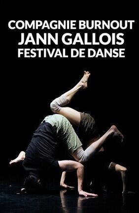 COMPAGNIE BURNOUT - JANN GALLOIS - FESTIVAL DE DANSE (Cannes)
