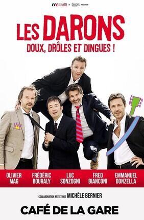 LES DARONS, DOUX, DROLES ET DINGUES ! (Cafe de la Gare)
