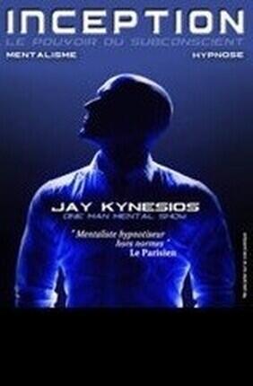 JAY KYNESIOS DANS INCEPTION : MENTALISME ET HYPNOSE