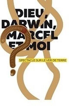 DIEU, DARWIN, MARCEL ET MOI...