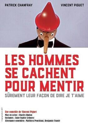 LES HOMMES SE CACHENT POUR MENTIR (Versailles)