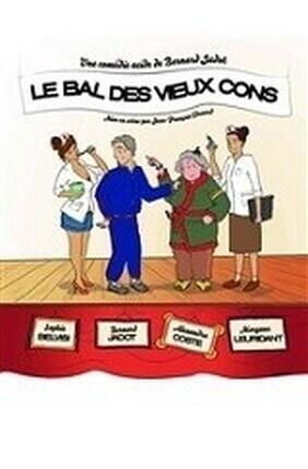 LE BAL DES VIEUX CONS a Salle Moliere