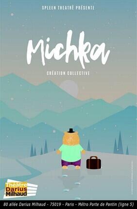 MICHKA (Theatre Darius Milhaud)