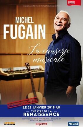 CAUSERIES MUSICALES AVEC MICHEL FUGAIN (Theatre de la Renaissance)