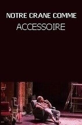 NOTRE CRANE COMME ACCESSOIRE (Le Grand T)