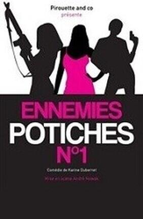 ENNEMIES POTICHES N°1 (Le Spotlight)