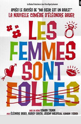 LES FEMMES SONT FOLLES (Versailles)