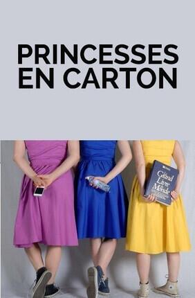 PRINCESSES EN CARTON (Irigny)