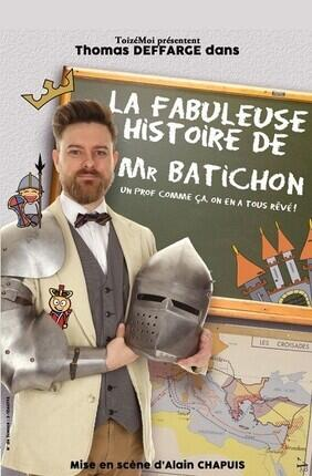 LA FABULEUSE HISTOIRE DE MR BATICHON (Acte 2 Theatre)