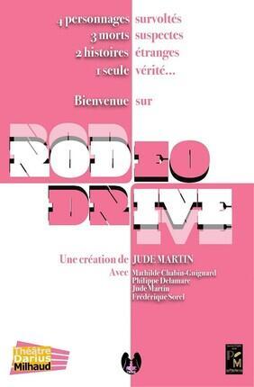 RODEO DRIVE (Theatre Darius Milhaud)