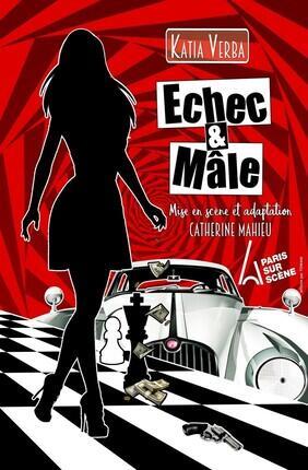 ECHEC ET MALE