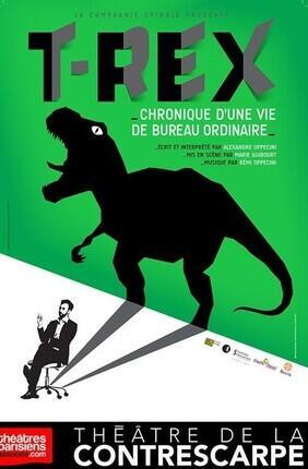T-REX : CHRONIQUE D'UNE VIE DE BUREAU ORDINAIRE