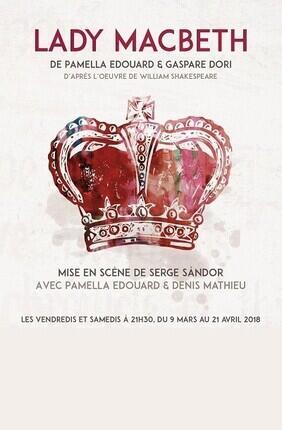 LADY MACBETH (Theatre La Croisee des Chemins)