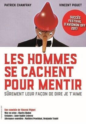LES HOMMES SE CACHENT POUR MENTIR (Le Complexe Cafe Theatre)