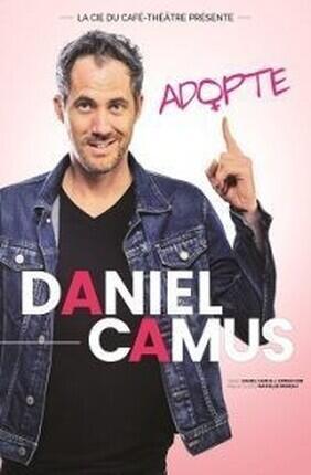 DANIEL CAMUS DANS ADOPTE (Aix en Provence)