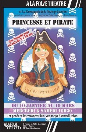 PRINCESSE ET PIRATE, L'ILE DES P'TITS FUTES (A la Folie Theatre)