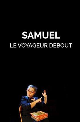 SAMUEL - LE VOYAGEUR DEBOUT (Bron)