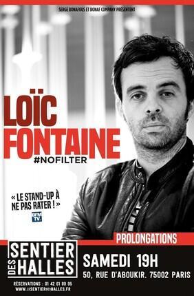 LOIC FONTAINE DANS #NOFILTER (Le Sentier des Halles)