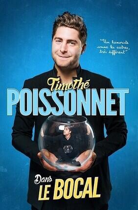 TIMOTHE POISSONNET DANS LE BOCAL A NANTES