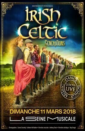IRISH CELTIC - GENERATIONS (La Seine Musicale)