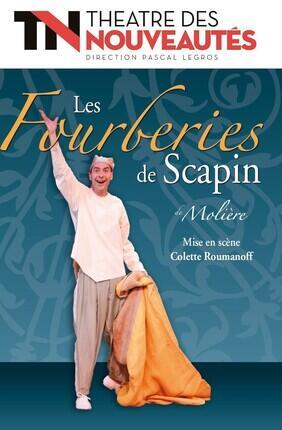 LES FOURBERIES DE SCAPIN (Théâtre des Nouveautés)