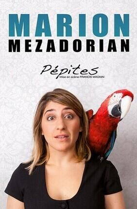 MARION MEZADORIAN DANS PEPITES (La Compagnie du Cafe Theatre)