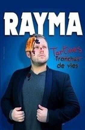 RAYMA DANS TARTINES DE VIES (Saint Etienne)