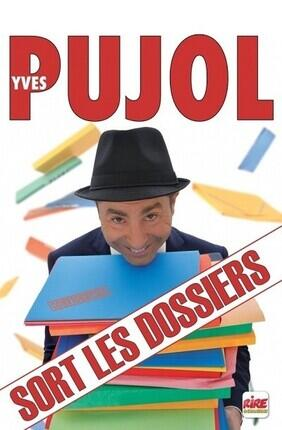 YVES PUJOL DANS YVES PUJOL SORT LES DOSSIERS (Cabries)