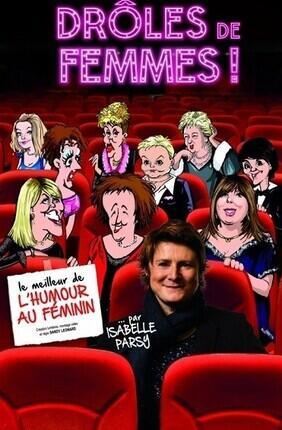 ISABELLE PARSY DANS DROLES DE FEMMES (Cabries)
