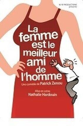 LA FEMME EST LE MEILLEUR AMI DE L'HOMME (Theatre Comedie de Lille)