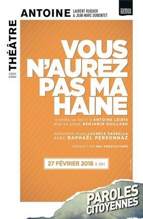 VOUS N'AUREZ PAS MA HAINE AVEC RAPHAEL PERSONNAZ (Theatre Antoine)