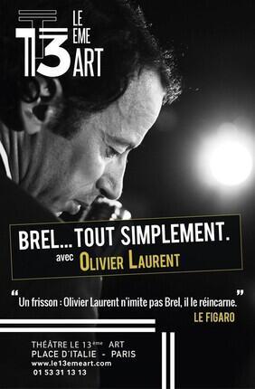 BREL… TOUT SIMPLEMENT AVEC OLIVIER LAURENT