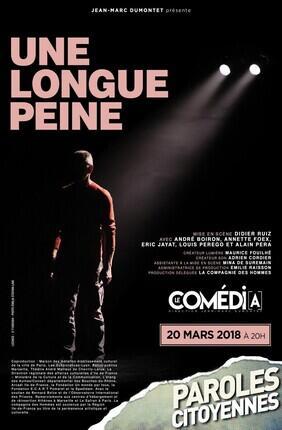 UNE LONGUE PEINE (Theatre Comedia)