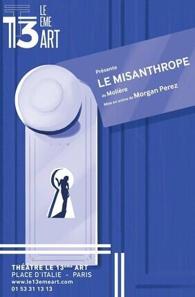LE MISANTHROPE (Theatre le 13eme Art)
