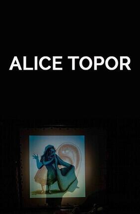 ALICE TOPOR