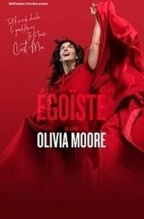 OLIVIA MOORE DANS EGOISTE (Aix en Provence)