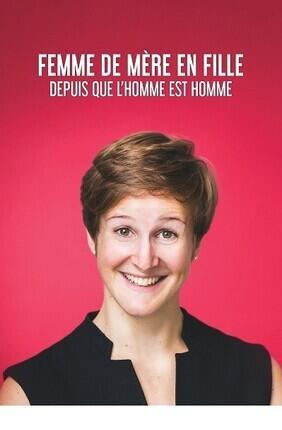 EMMA LOISELLE DANS FEMME DE MERE EN FILLE DEPUIS QUE L'HOMME EST L'HOMME