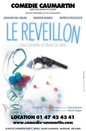 LE REVEILLON (Comedie Caumartin)
