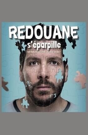 REDOUANE BOUGHERABA DANS REDOUANE S'EPARPILLE (Comedie de Lille)