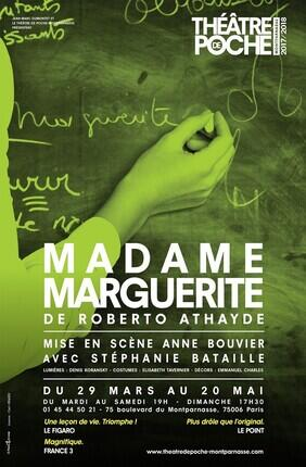 MADAME MARGUERITE (Theatre de Poche Montparnasse)
