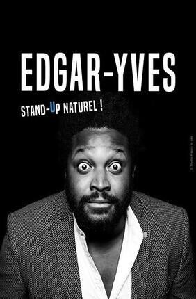 EDGAR-YVES DANS STAND UP NATUREL ! (Versailles)