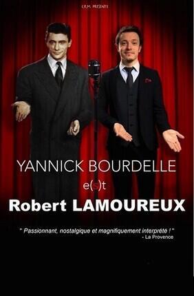 YANNICK BOURDELLE E(S)T ROBERT LAMOUREUX (Versailles)