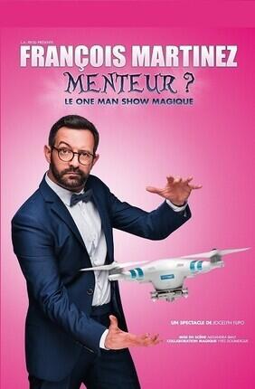 FRANCOIS MARTINEZ DANS MENTEUR ? (Versailles)