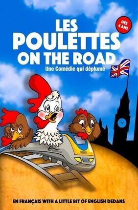 LES POULETTES ON THE ROAD (Akteon Theatre)