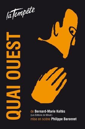 QUAI OUEST (Theatre de la Tempete)