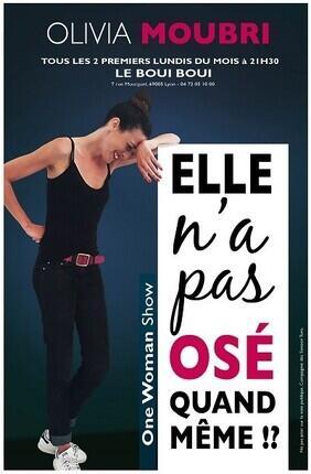 OLIVIA MOUBRI DANS ELLE N'A PAS OSE QUAND MEME Au Boui Boui