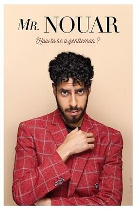 MR NOUAR DANS HOW TO BE A GENTLEMAN ?