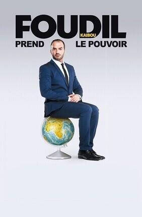 FOUDIL KAIBOU PREND LE POUVOIR (Theatre Le Royal)