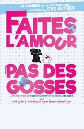 FAITES L'AMOUR PAS DES GOSSES (Le Chateau d'Oleron)